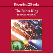 The Fisher King Audiobook, by Paule Marshall