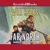 Far North Audiobook, by Will Hobbs
