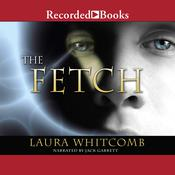The Fetch, by Laura Whitcomb