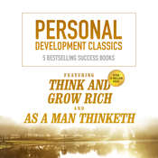 Personal Development Classics: 5 Bestselling Success Books Audiobook, by Napoleon Hill