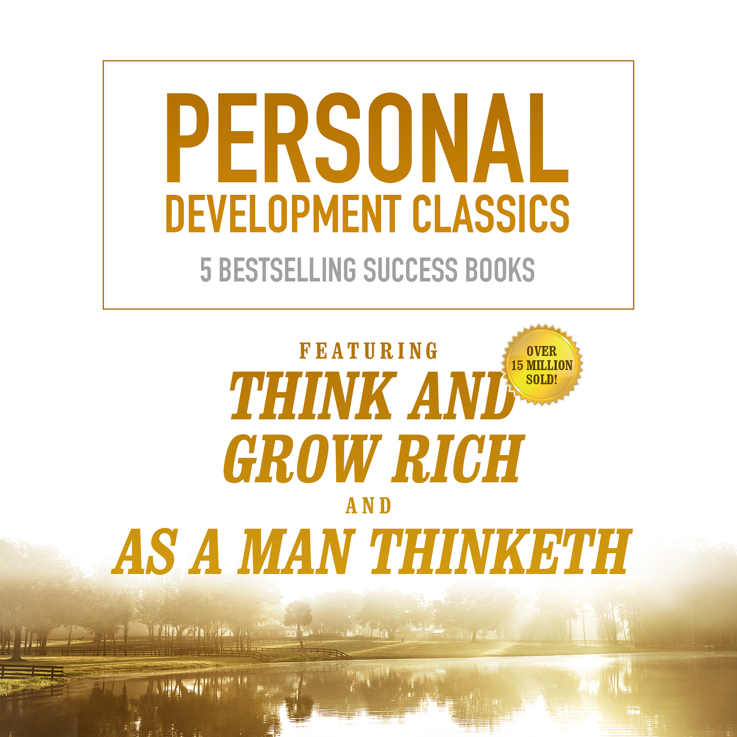 Printable Personal Development Classics: 5 Bestselling Success Books Audiobook Cover Art