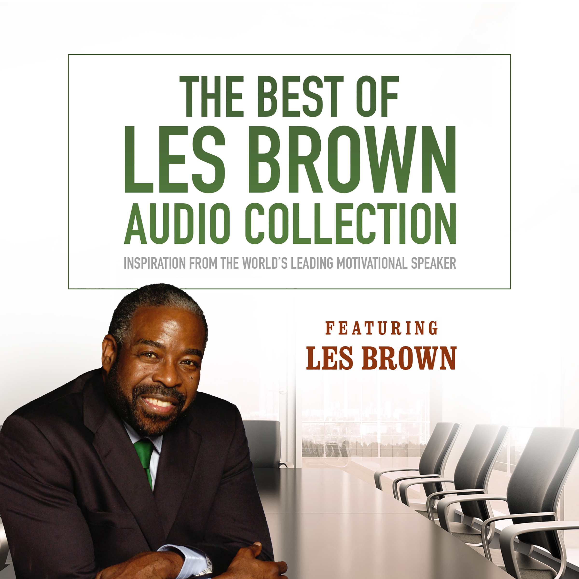 Printable The Best of Les Brown Audio Collection: Inspiration from the World's Leading Motivational Speaker Audiobook Cover Art