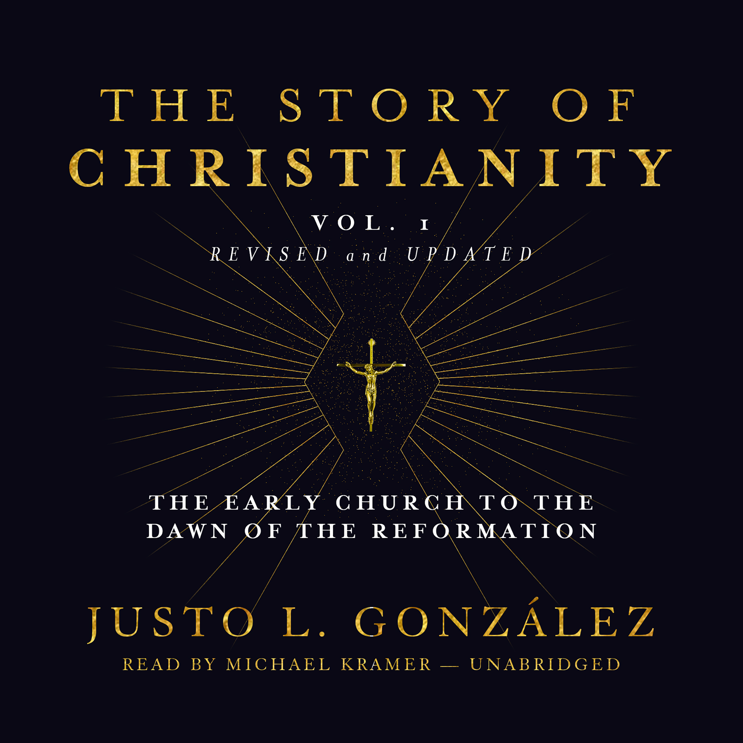 Printable The Story of Christianity, Vol. 1, Revised and Updated: The Early Church to the Dawn of the Reformation Audiobook Cover Art