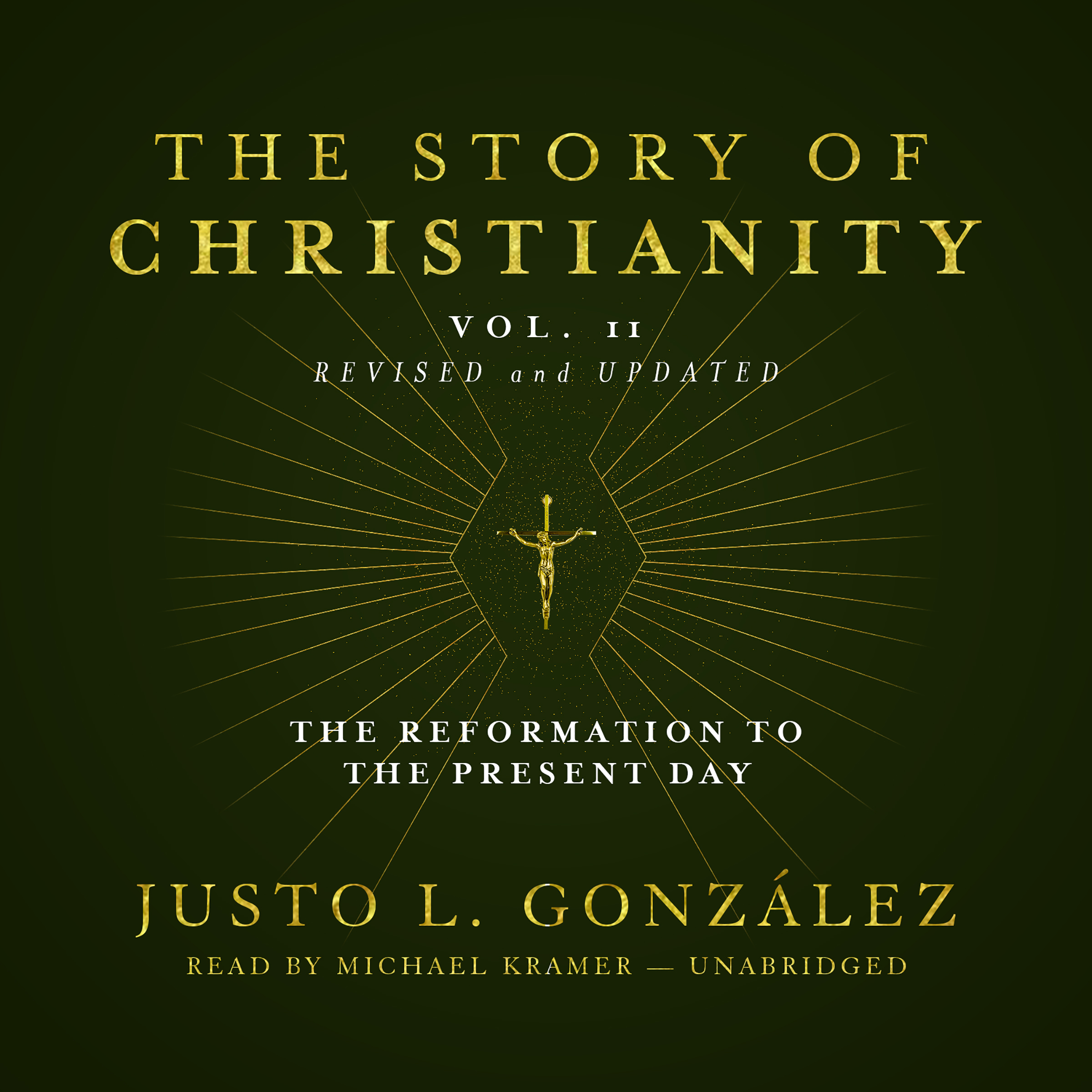 Printable The Story of Christianity, Vol. 2, Revised and Updated: The Reformation to the Present Day Audiobook Cover Art