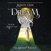 Dream On: The Silver Trilogy Audiobook, by Kerstin Gier