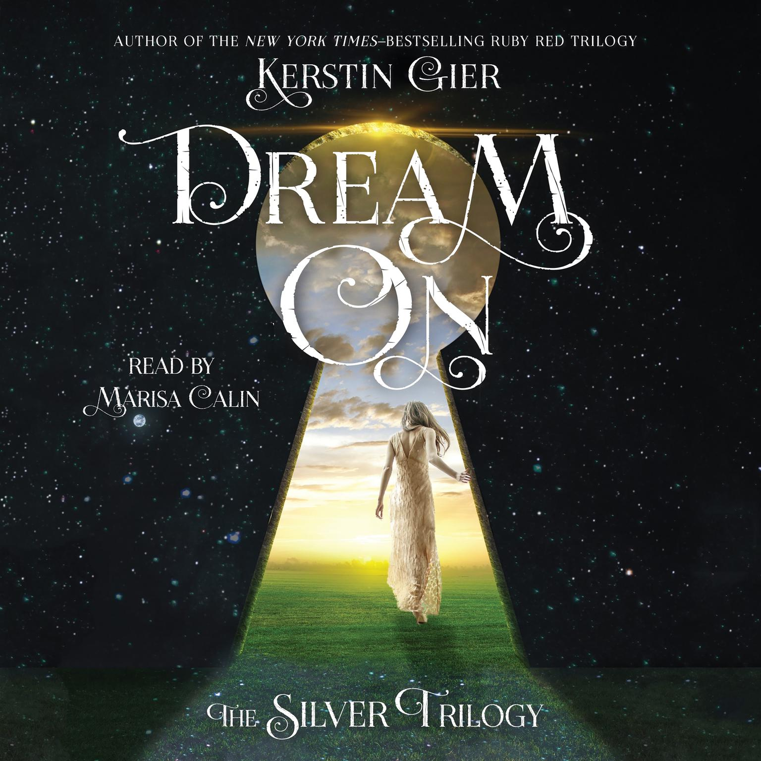 Printable Dream On: The Silver Trilogy Audiobook Cover Art