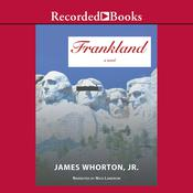 Frankland: A Novel, by James Whorton