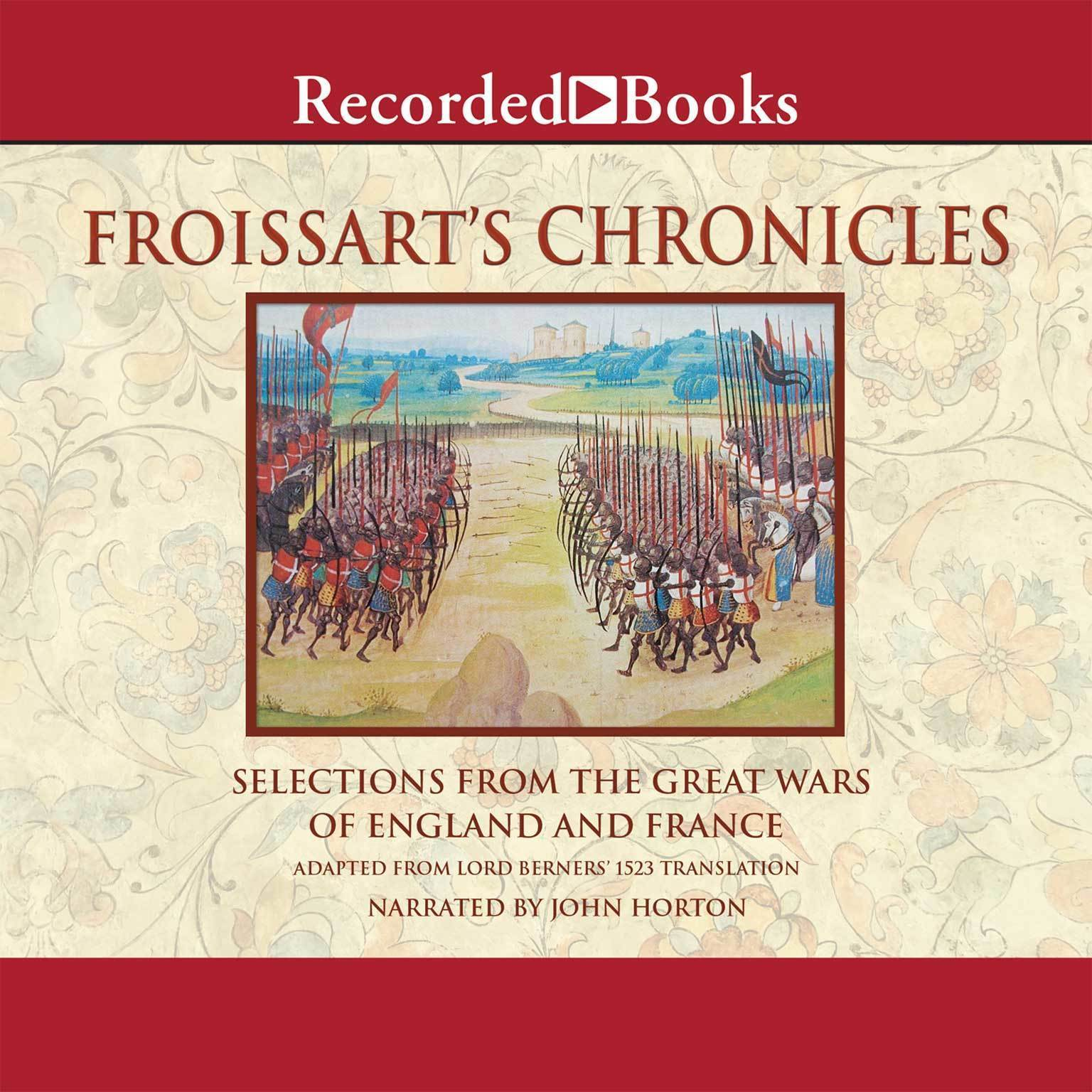 Printable Froissart's Chronicles: Selections from the Great Wars of England and France Audiobook Cover Art
