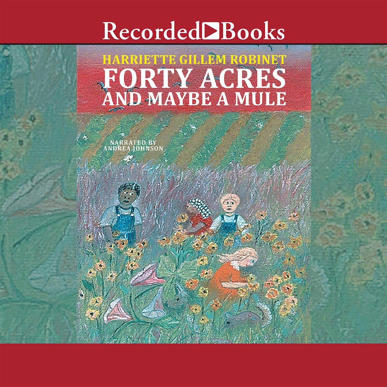Printable Forty Acres and Maybe a Mule Audiobook Cover Art