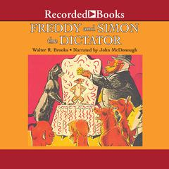 Freddy and Simon the Dictator Audiobook, by Walter R. Brooks