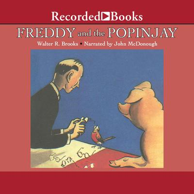 Freddy and the Popinjay Audiobook, by