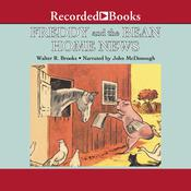 Freddy and the Bean Home News, by Walter R. Brooks