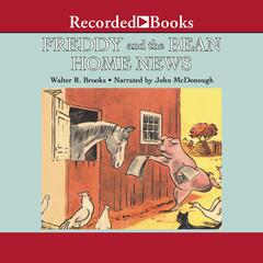 Freddy and the Bean Home News Audiobook, by Walter R. Brooks