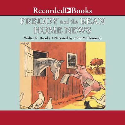 Freddy and the Bean Home News Audiobook, by