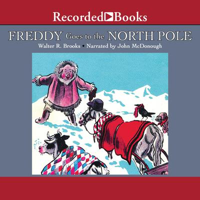 Freddy Goes to the North Pole Audiobook, by