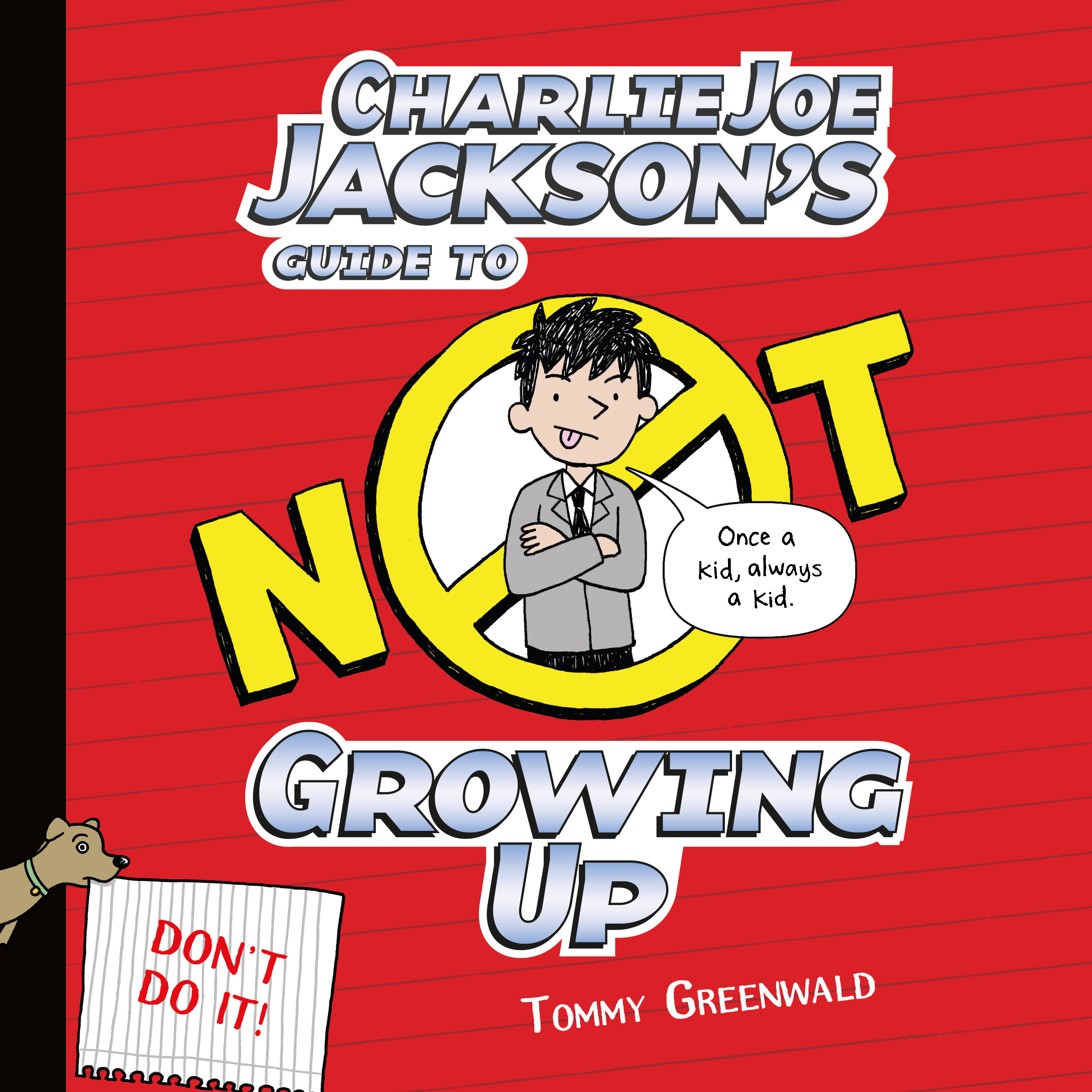 Printable Charlie Joe Jackson's Guide to Not Growing Up Audiobook Cover Art