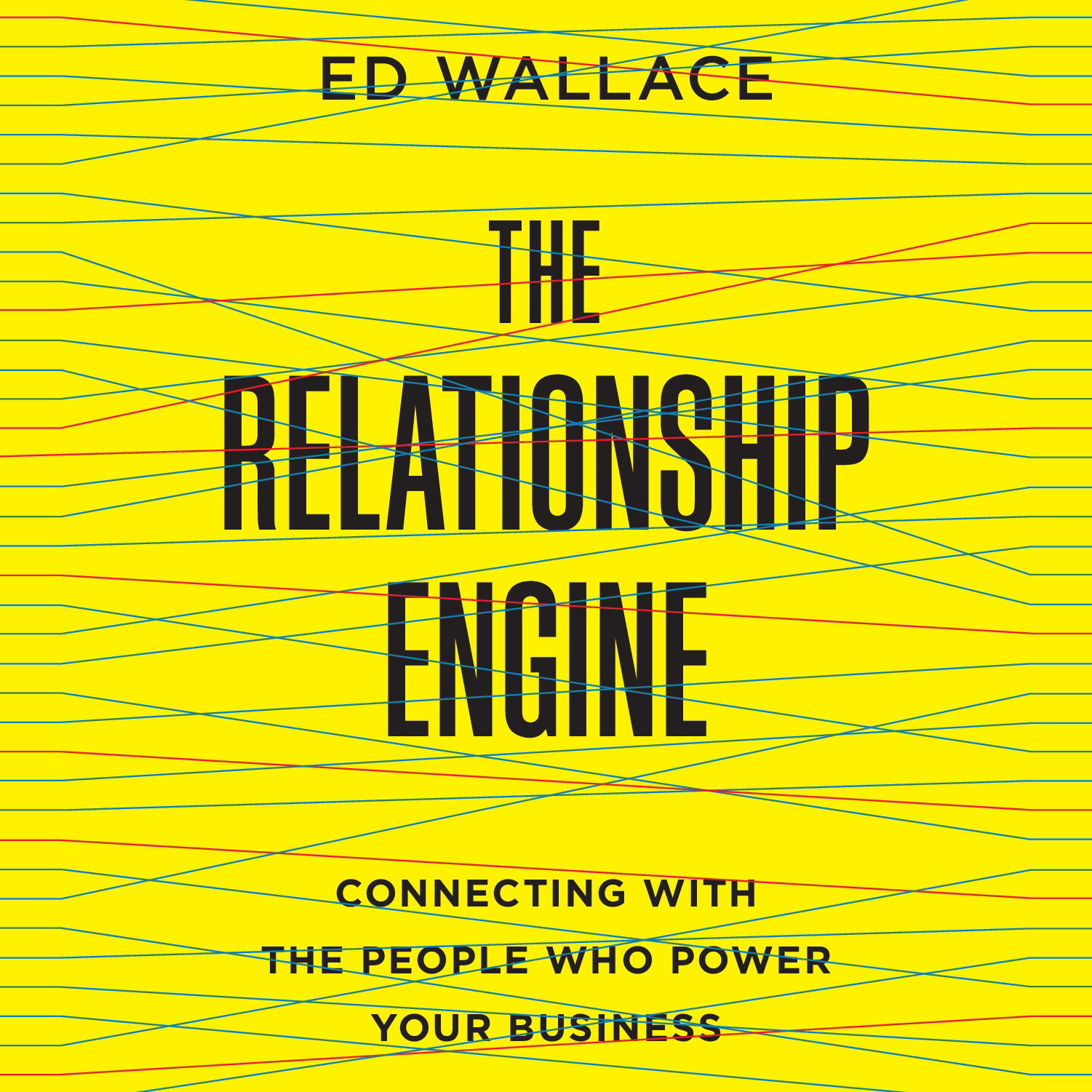 Printable The Relationship Engine: Connecting with the People Who Power Your Business Audiobook Cover Art