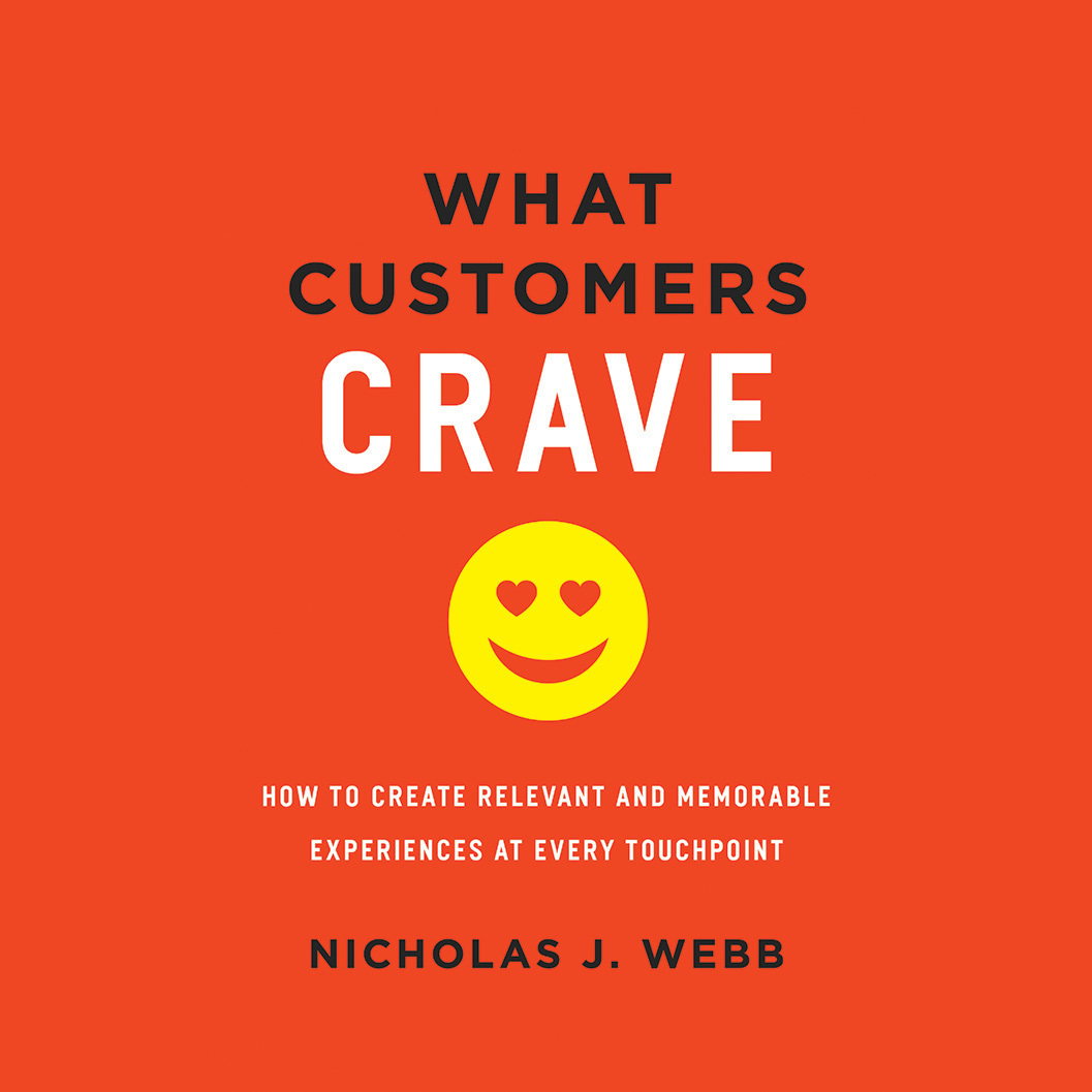 Printable What Customers Crave: How to Create Relevant and Memorable Experiences at Every Touchpoint Audiobook Cover Art