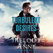 Turbulent Desires Audiobook, by Melody Anne