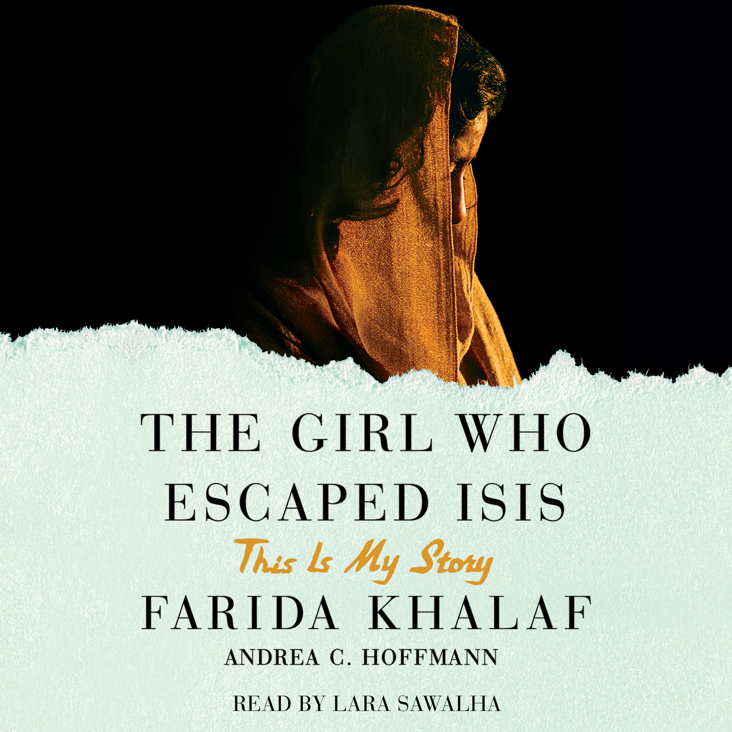 Printable The Girl Who Escaped ISIS: This Is My Story Audiobook Cover Art