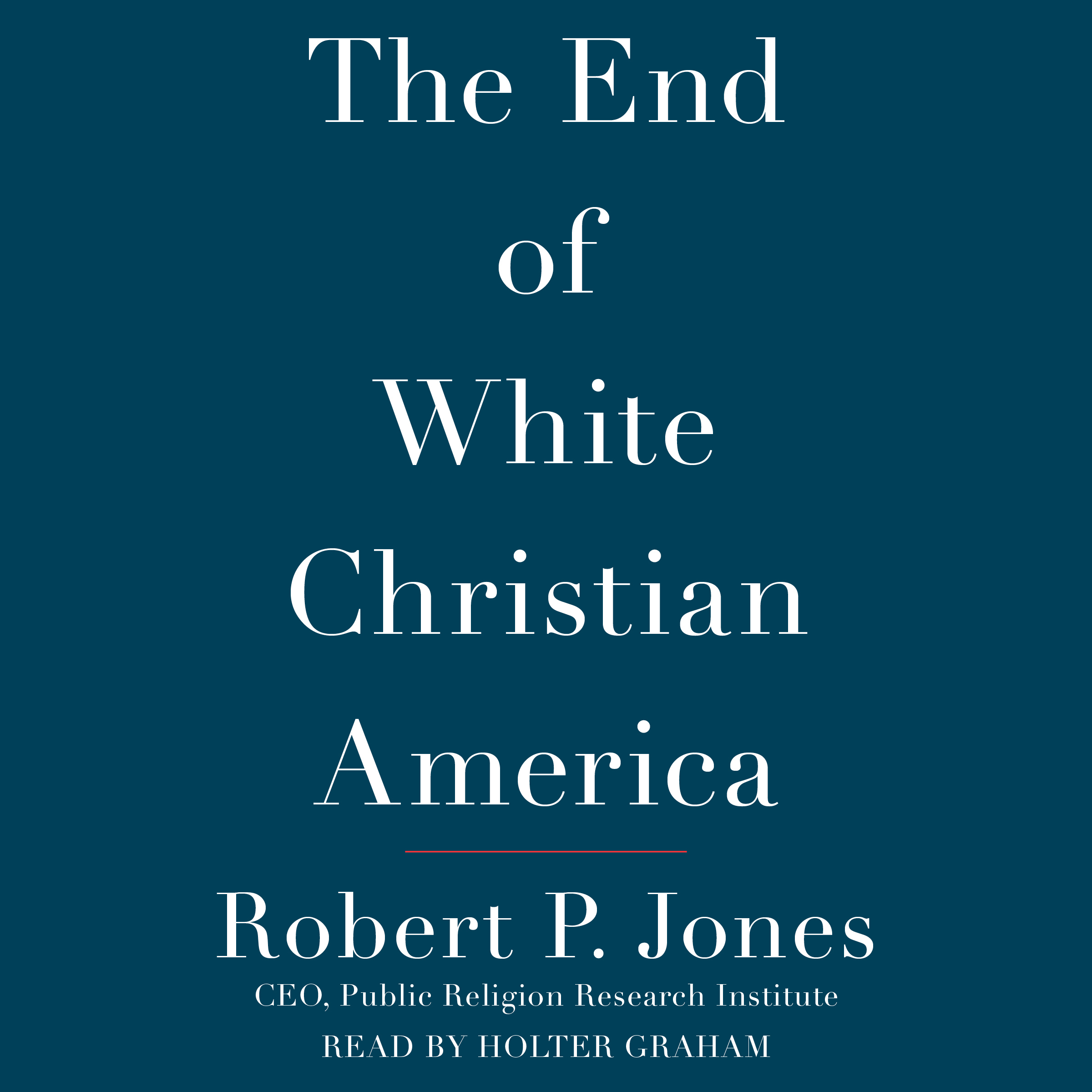 Printable The End of White Christian America Audiobook Cover Art