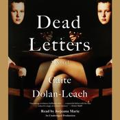 Dead Letters: A Novel Audiobook, by Caite Dolan-Leach