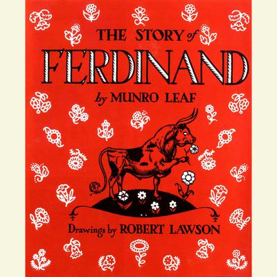 The Story of Ferdinand Audiobook, by Munro Leaf