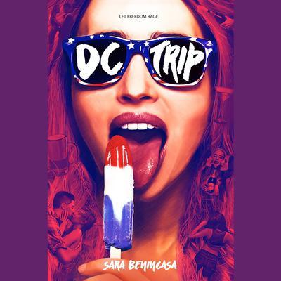 DC Trip Audiobook, by Sara Benincasa