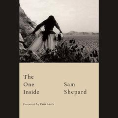 The One Inside Audiobook, by Sam Shepard