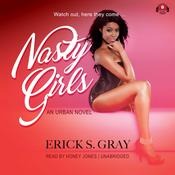 Nasty Girls Audiobook, by Erick S. Gray
