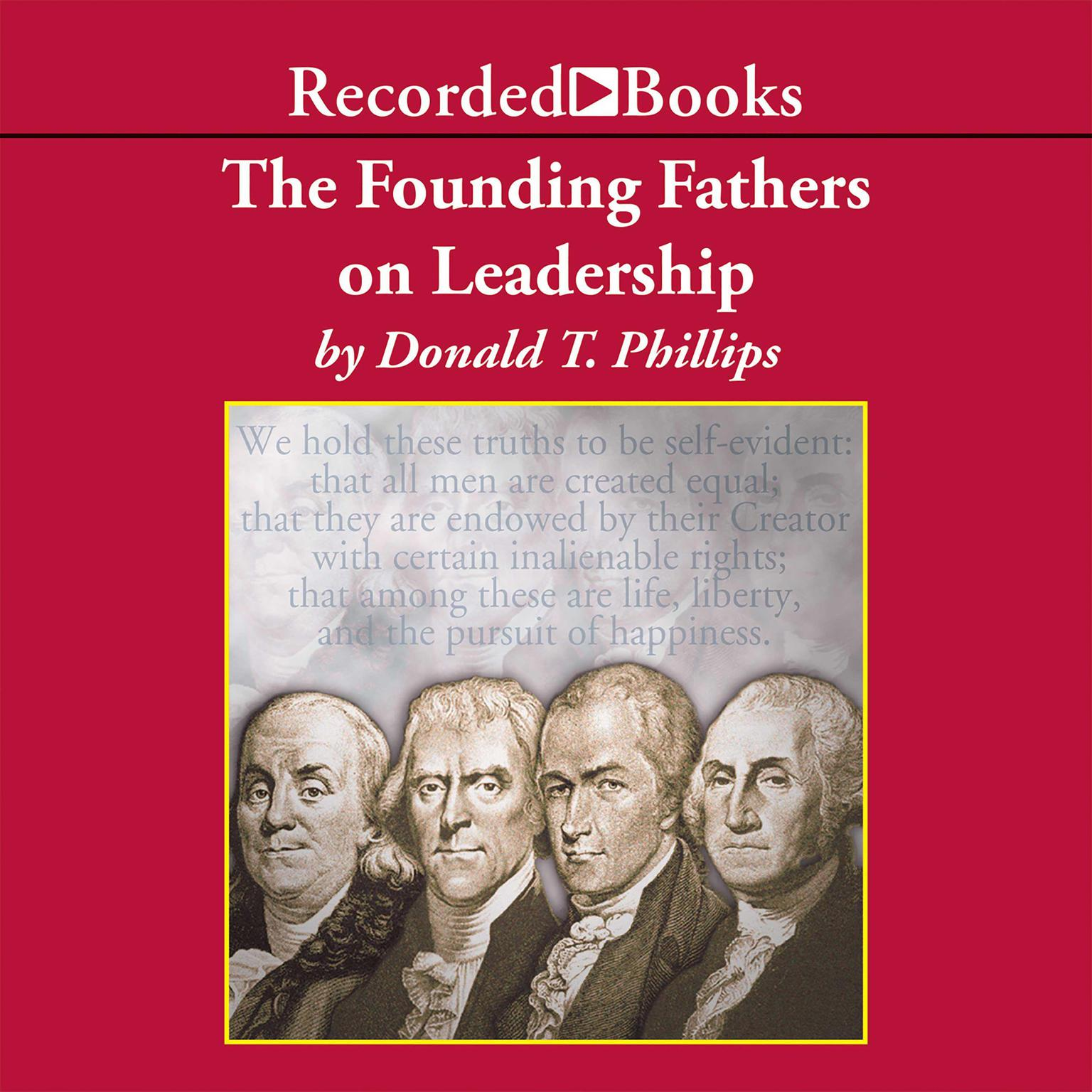 Printable The Founding Fathers on Leadership: Classic Teamwork in Changing Times Audiobook Cover Art