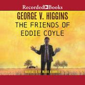 The Friends of Eddie Coyle Audiobook, by George V. Higgins