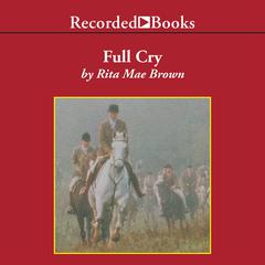 Full Cry Audiobook, by Rita Mae Brown