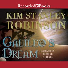 Galileo's Dream Audiobook, by Kim Stanley Robinson