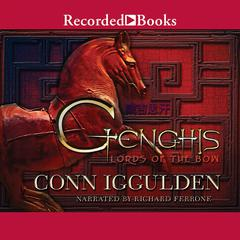 Genghis: Lords of the Bow Audiobook, by Conn Iggulden