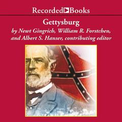 Gettysburg: A Novel of the Civil War Audiobook, by Newt Gingrich, William R. Forstchen