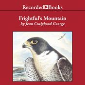 Frightfuls Mountain, by Jean Craighead George