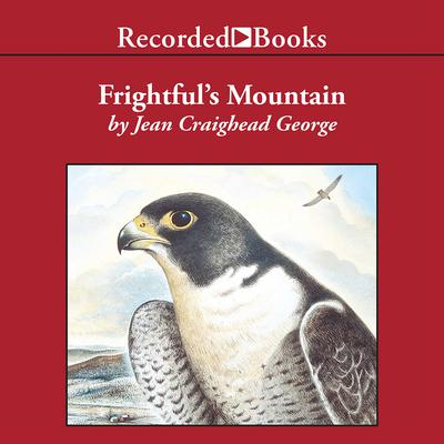 Frightfuls Mountain Audiobook, by Jean Craighead George
