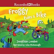 Froggy Rides a Bike, by Jonathan London