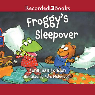 Froggy's Sleepover Audiobook, by Jonathan London