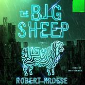 The Big Sheep: A Novel, by Robert Kroese