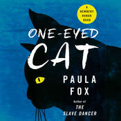 One-Eyed Cat, by Paula Fox