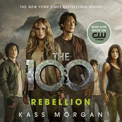 Rebellion Audiobook, by Kass Morgan