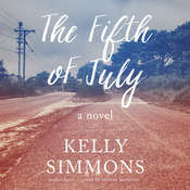 The Fifth of July: A Novel Audiobook, by Kelly Simmons