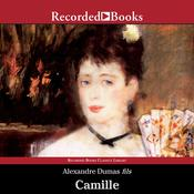 Camille: The Lady of the Camellias, by Alexandre Dumas