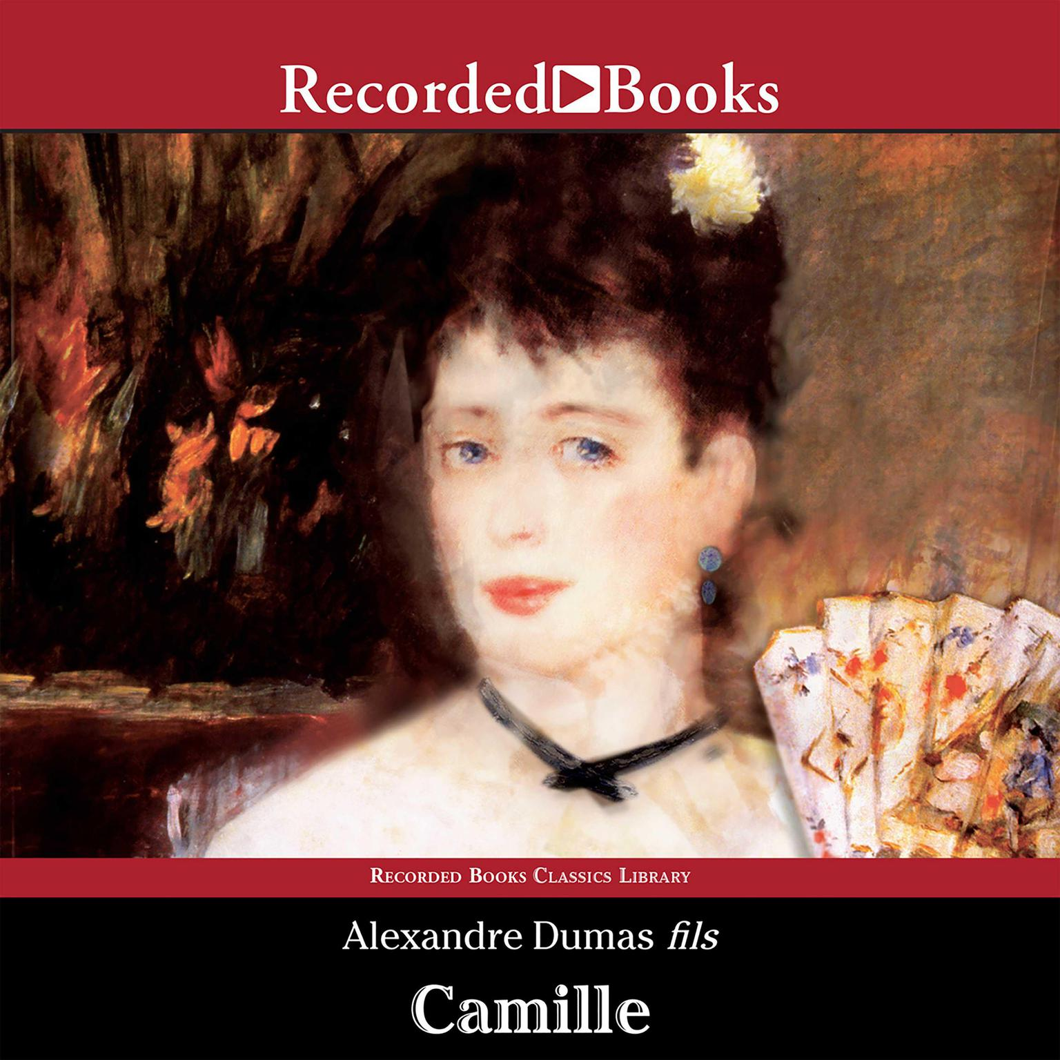Printable Camille: The Lady of the Camellias Audiobook Cover Art