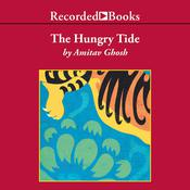 The Hungry Tide Audiobook, by Amitav Ghosh