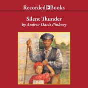 Silent Thunder: A Civil War Story Audiobook, by Andrea Davis Pinkney