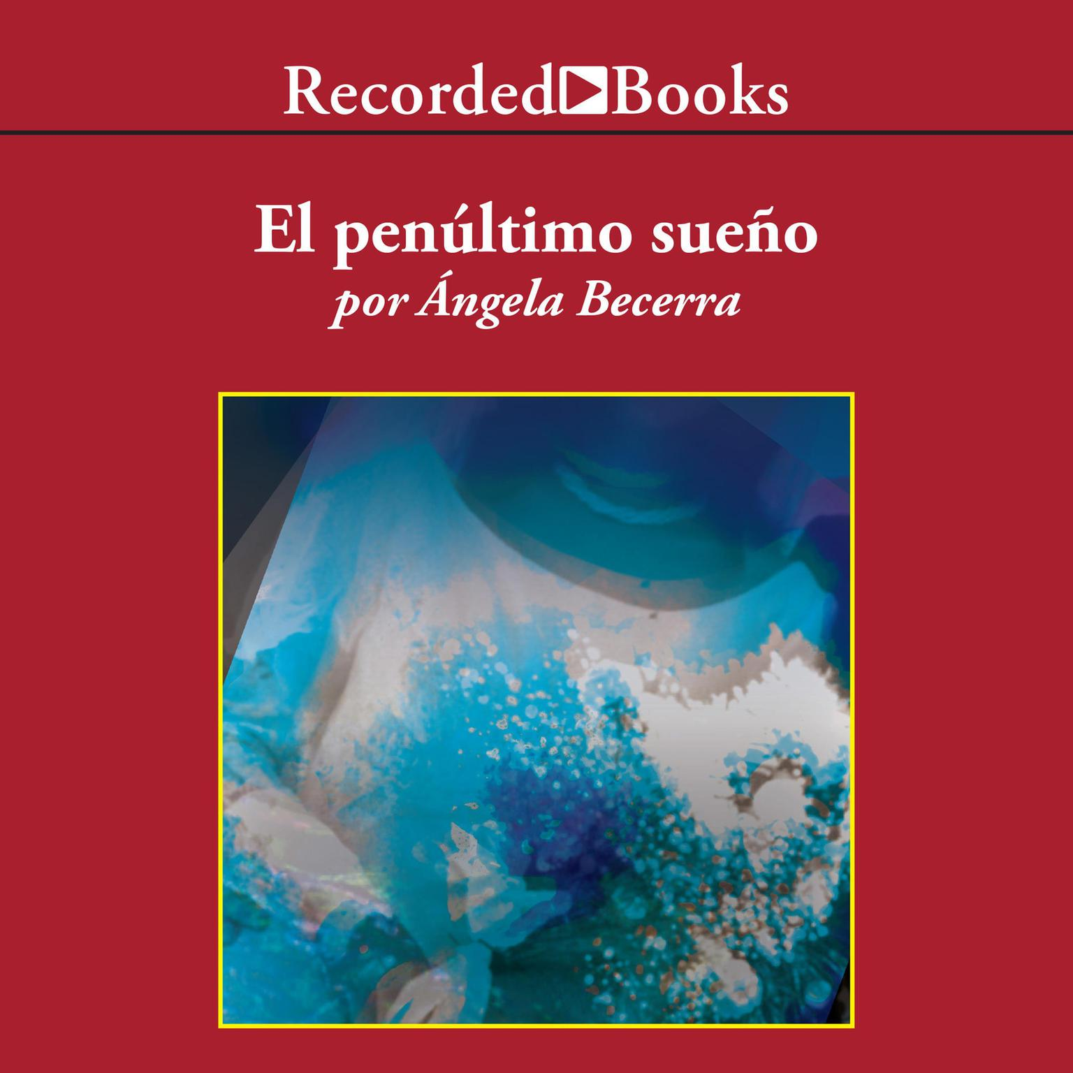 Printable El penúltimo sueño Audiobook Cover Art