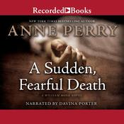 A Sudden, Fearful Death Audiobook, by Anne Perry